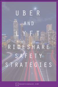 Uber and Lyft Rideshare Safety Strategies